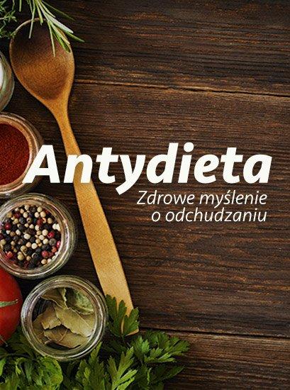 Kurs Antydieta. Zdrowe myślenie oodchudzaniu