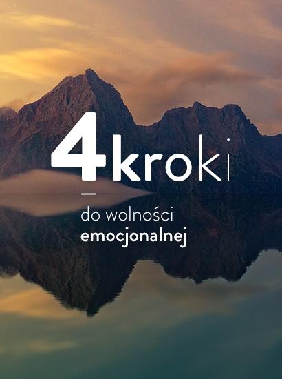Kurs 4 kroki dowolności emocjonalnej