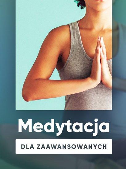 Medytacja dla zaawansowanych