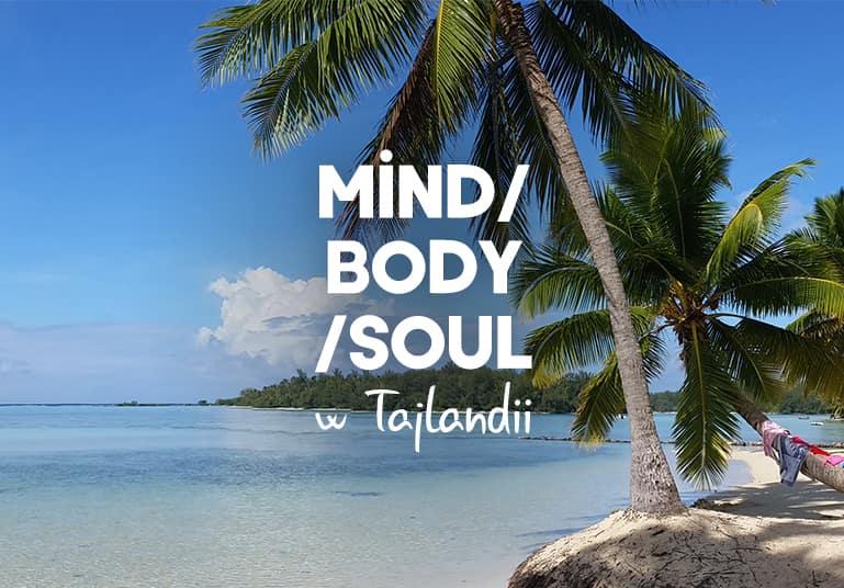 Mind/Body/Soul wTajlandii 55