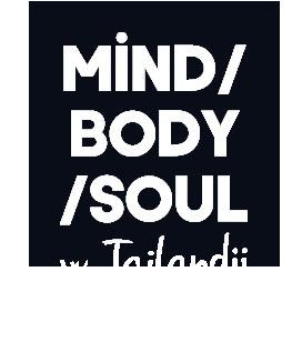 Mind/Body/Soul wTajlandii